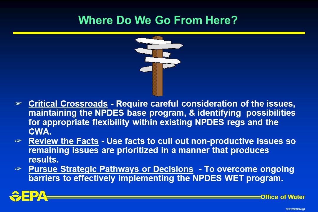 Office of Water NRFK2001Intro.ppt Where Do We Go From Here.