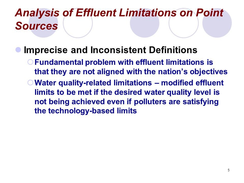 6 Analysis of Effluent Limitations on Point Sources Meeting the Zero Discharge Goal  Overly ambitious  Inefficient objective