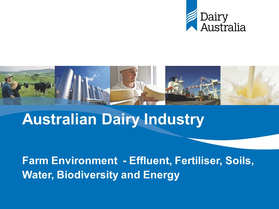 Environmental Issues –Overview Dairying for Tomorrow –Issue Regulation framework Industry activities How is the industry performing.
