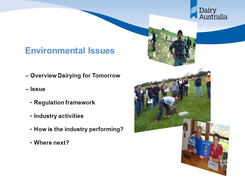 Dairying for Tomorrow The Australian Dairy natural resource management on-farm change program.
