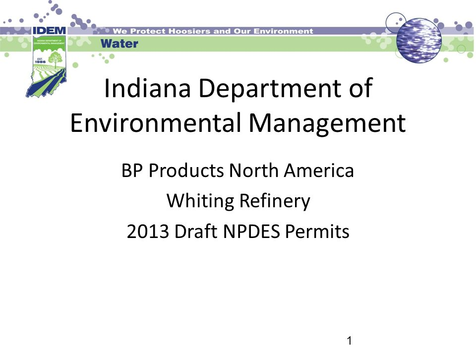 Indiana Department of Environmental Management BP Products North America Whiting Refinery 2013 Draft NPDES Permits 1