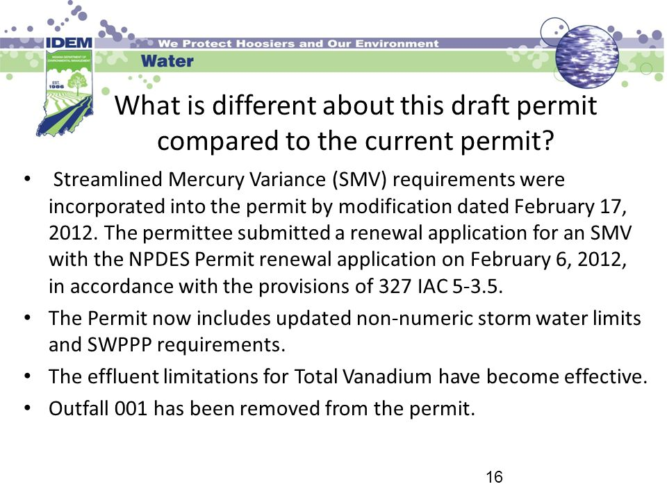 What is different about this draft permit compared to the current permit? Streamlined Mercury Variance (SMV) requirements were incorporated into the p