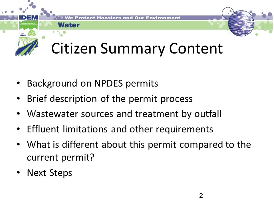 Citizen Summary Content Background on NPDES permits Brief description of the permit process Wastewater sources and treatment by outfall Effluent limit