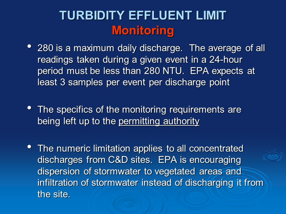 TURBIDITY EFFLUENT LIMIT Monitoring 280 is a maximum daily discharge.