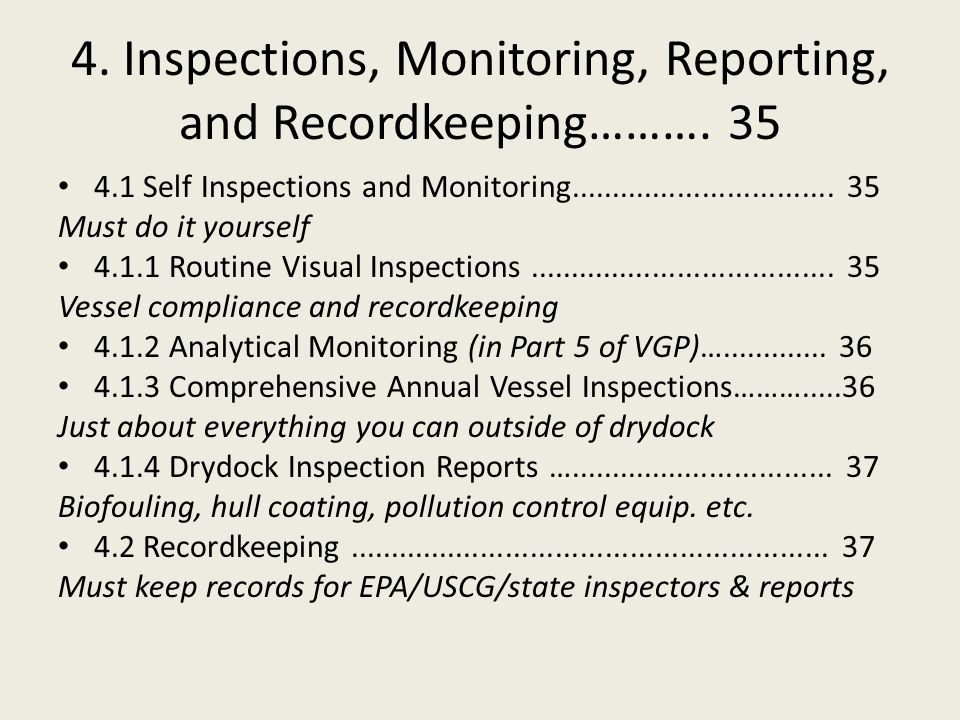 4. Inspections, Monitoring, Reporting, and Recordkeeping……….