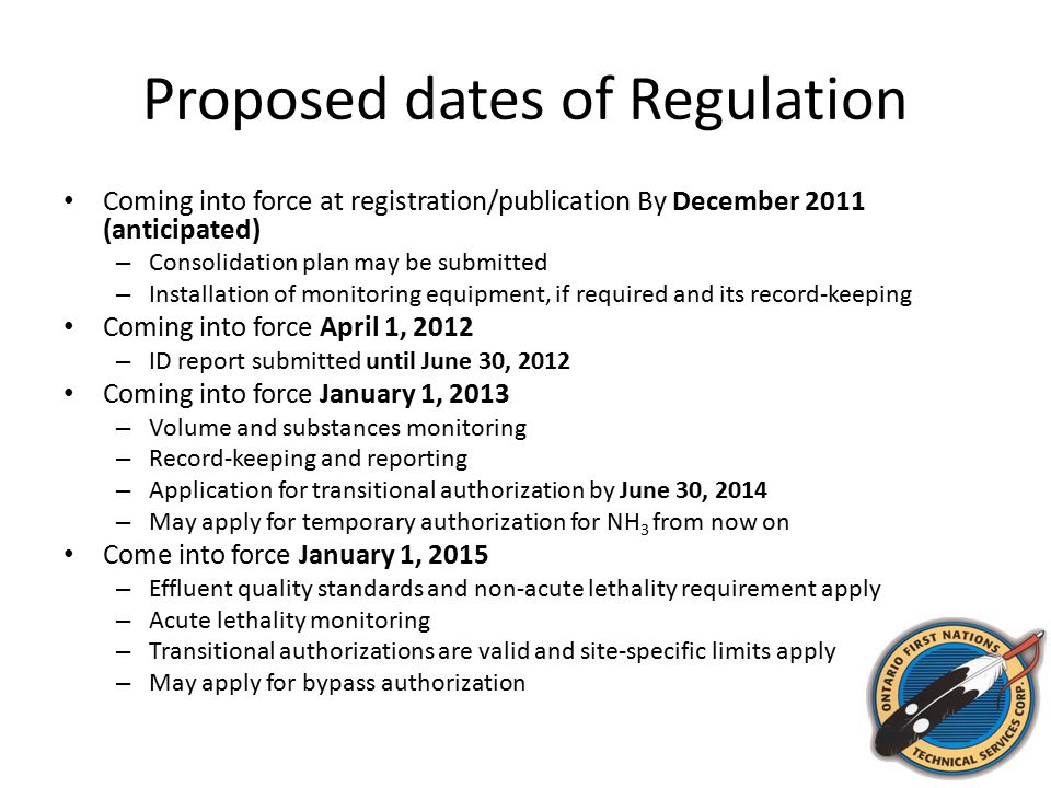 Proposed dates of Regulation Coming into force at registration/publication By December 2011 (anticipated) – Consolidation plan may be submitted – Inst