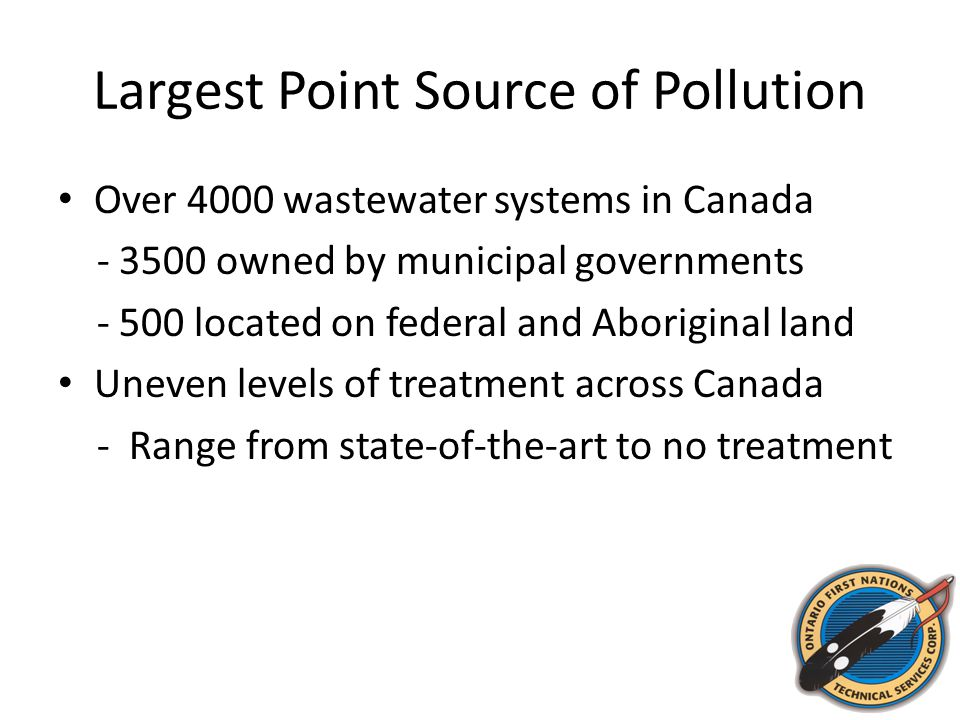 Regulating Wastewater Effluent Municipal systems subject to multiple requirements - Provincial or territorial/water board permits and federal Fisheries Act provisions Systems on federal and Aboriginal lands subject to federal requirements - Fisheries Act and federal guidelines Fisheries Act key provisions - Prohibition of the release of deleterious substances to water frequented by fish