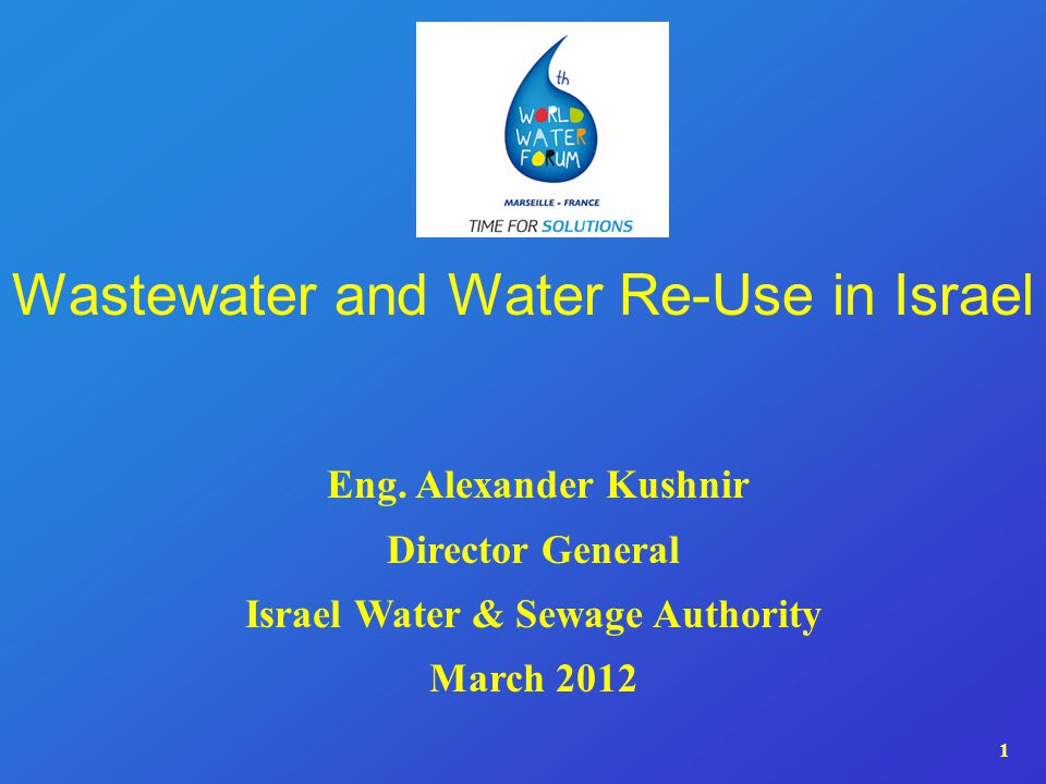1 Wastewater and Water Re-Use in Israel Eng.