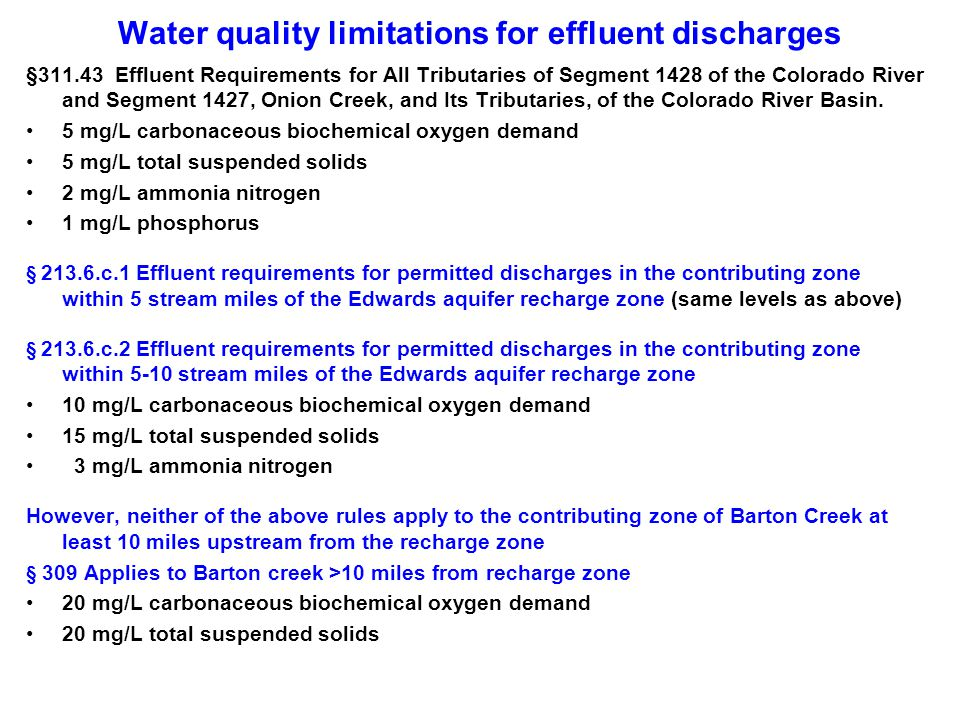 Water quality limitations for effluent discharges §311.43 Effluent Requirements for All Tributaries of Segment 1428 of the Colorado River and Segment 1427, Onion Creek, and Its Tributaries, of the Colorado River Basin.