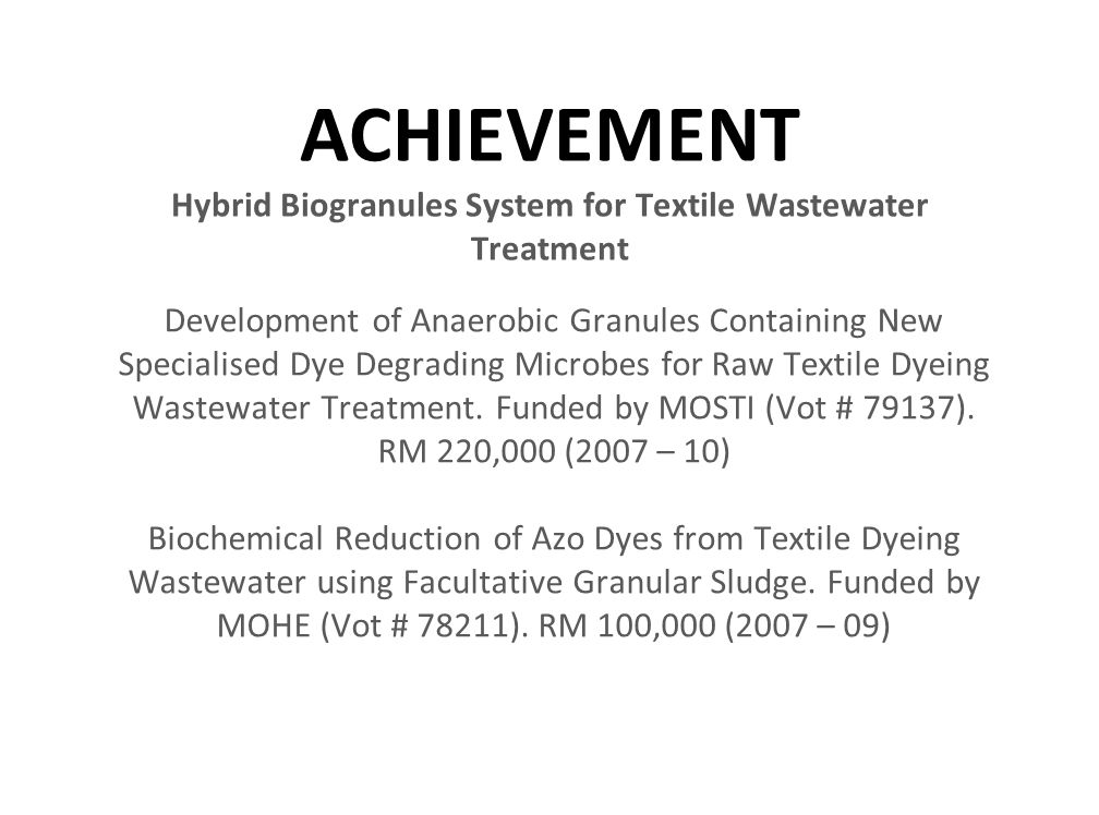 ACHIEVEMENT Hybrid Biogranules System for Textile Wastewater Treatment Development of Anaerobic Granules Containing New Specialised Dye Degrading Micr
