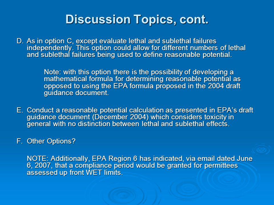 Discussion Topics, cont. D.