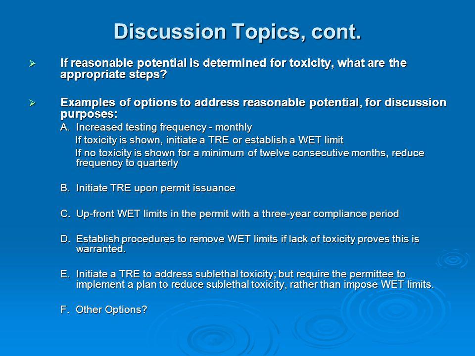 Discussion Topics, cont.