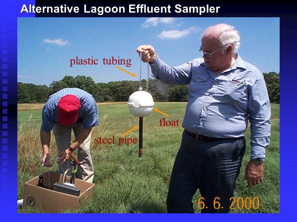 Alternative Lagoon Effluent Sampler float steel pipe plastic tubing