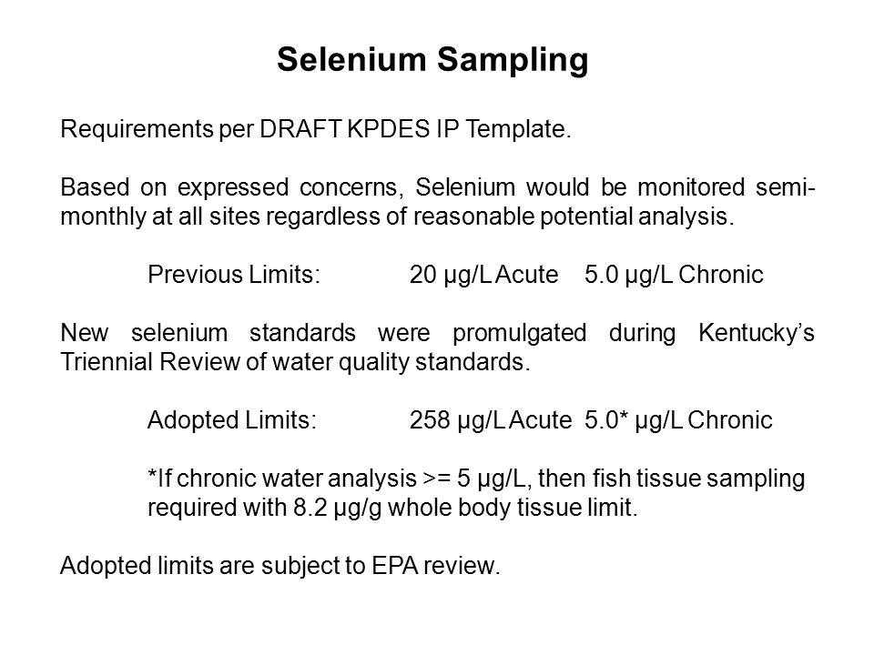 Selenium Sampling Requirements per DRAFT KPDES IP Template.
