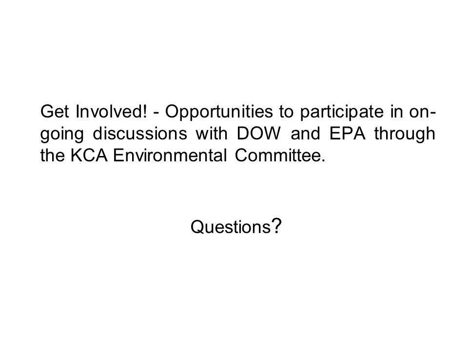 Questions . Get Involved.