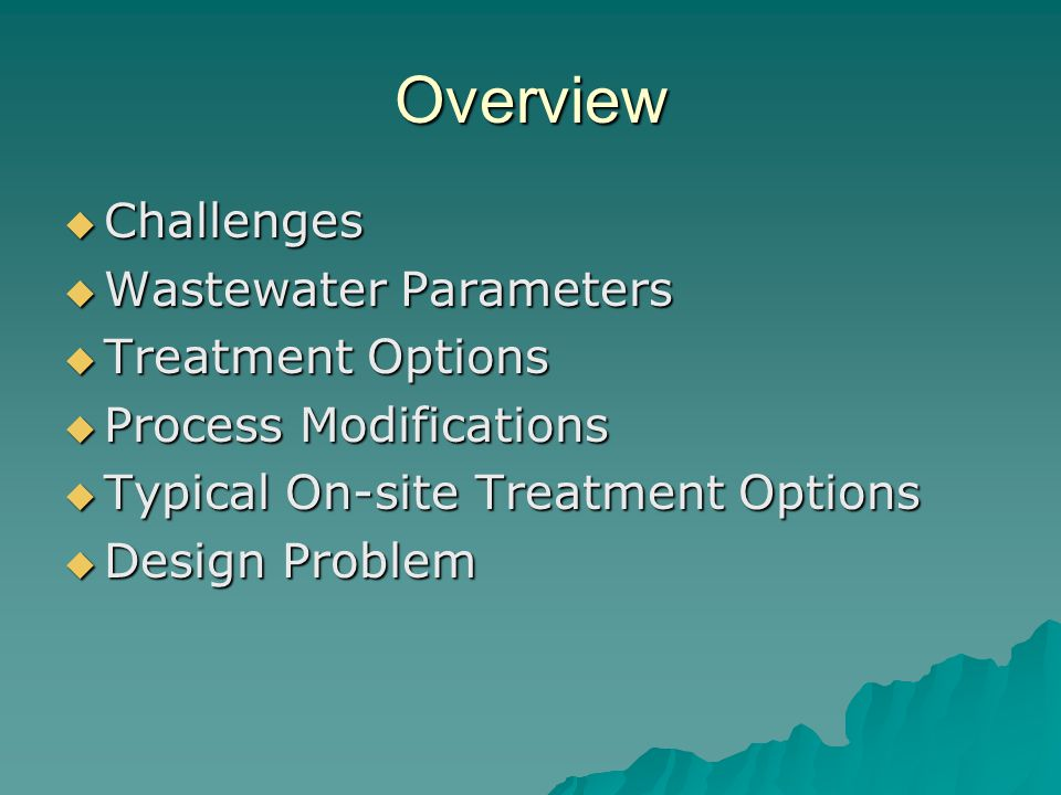 Challenges of Slaughterhouse Wastewater  Wastewater contains large amounts of blood, fat, and hair  Wastewater is above municipal standards which leaves two options; on site treatment or pay to be treated elsewhere  On site treatment with low capital and maintenance costs is desirable