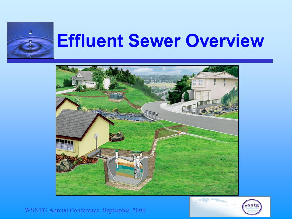WSNTG Annual Conference September 2006 Effluent Sewer Overview