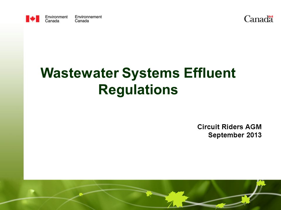 Circuit Riders AGM September 2013 Wastewater Systems Effluent Regulations