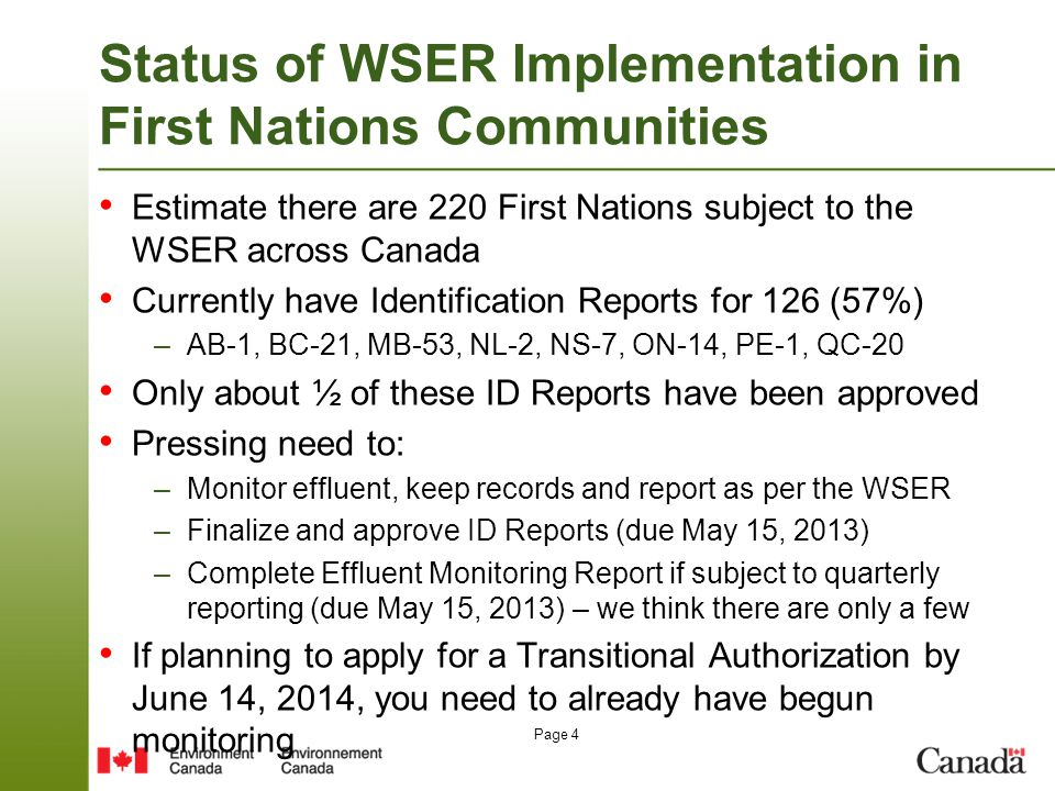 Page 15 Reporting Wastewater Spills ProvinceOfficeTelephone OntarioSpills Action Centre, Ontario Ministry of the Environment 416-325-3000 or 1-800-268-6060 QuebecEnvironmental Protection Operations Directorate, Quebec, Environment Canada 514-283-2333 or 1-866-283-2333 Nova Scotia, New Brunswick and PEI Maritimes Regional Office, Canadian Cost Guard, Fisheries and Oceans Canada 902-426-6030 or 1-800-565-1633 ManitobaManitoba Department of Conservation204-944-4888 British Columbia British Columbia Provincial Emergency Program, Ministry of Public Safety and Solicitor General 1-800-663-3456 SaskatchewanSaskatchewan Ministry of Environment1-800-667-7525 AlbertaAlberta Ministry of Environment780-422-4505 or 1-800-222-6514 Newfoundland and Labrador Newfoundland and Labrador Regional Office, Canadian Coast Guard, Fisheries and Oceans Canada 709-772-2083 or 1-800-563-9089 YukonYukon Department of Environment867-667-7244