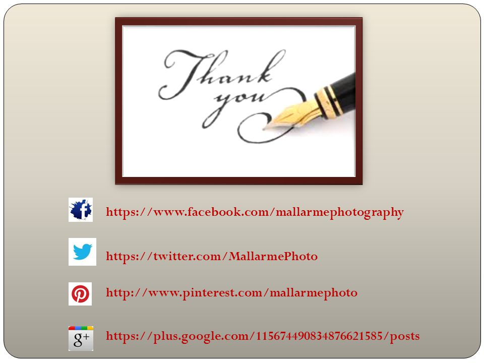 https://twitter.com/MallarmePhoto https://www.facebook.com/mallarmephotography https://plus.google.com/115674490834876621585/posts http://www.pinterest.com/mallarmephoto