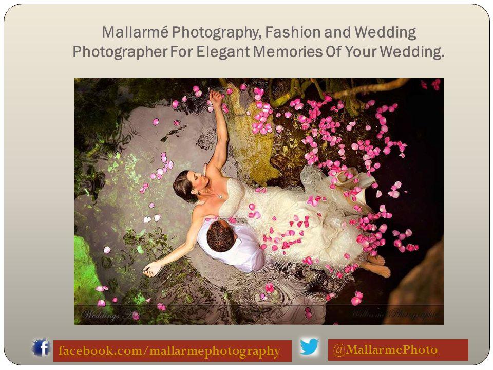 The Perfect Professional Wedding Photographer. facebook.com/mallarmephotography @MallarmePhoto