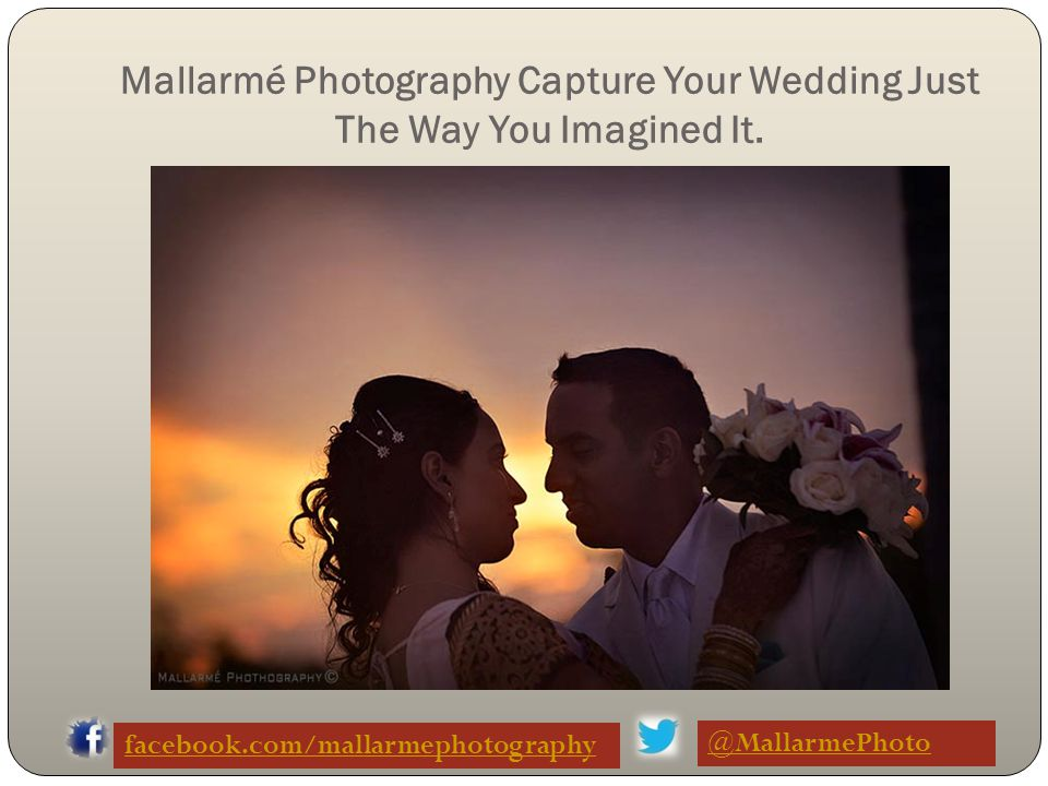 Mallarmé Photography, With Its Beautiful Picture Gives You So many Reasons to Cherish Your Wedding Day For Lifetime.