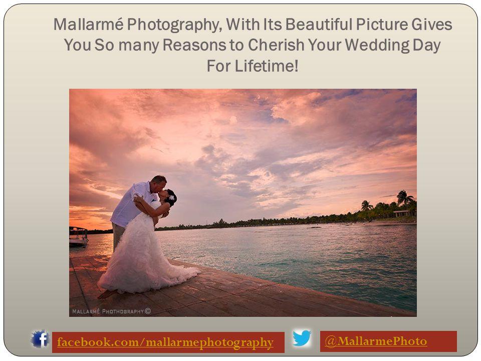 A Beautiful Wedding Destination Is Captured By Mallarmé Photography facebook.com/mallarmephotography @MallarmePhoto