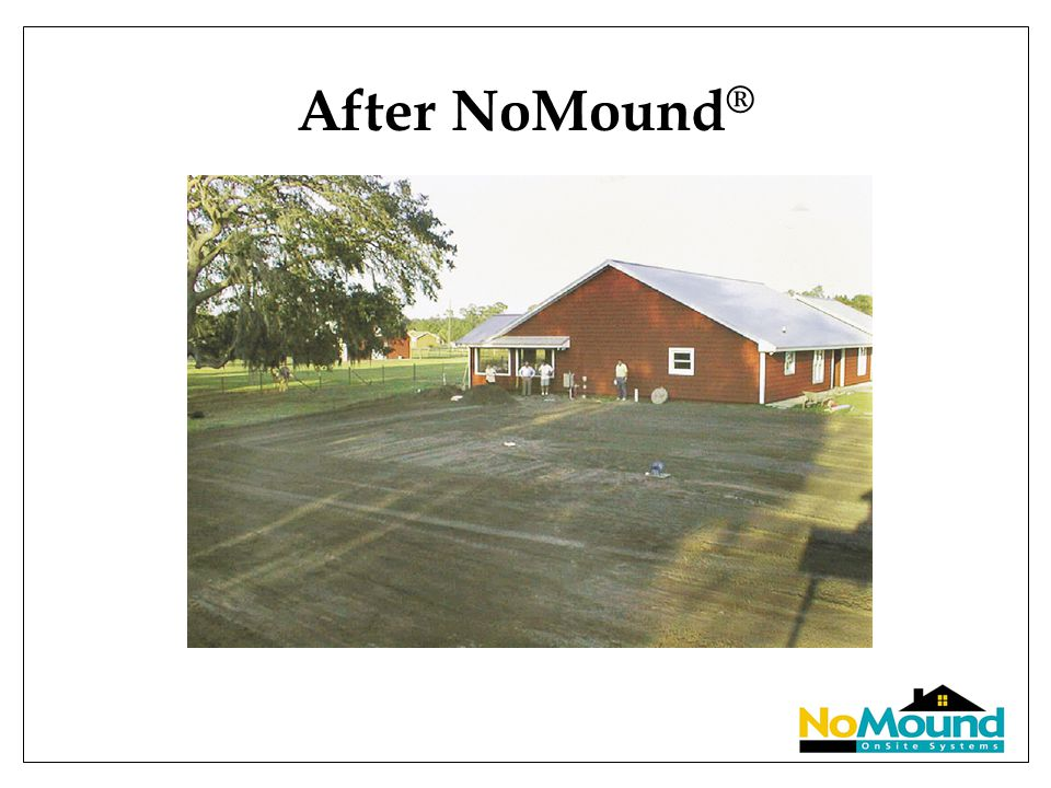 After NoMound ®