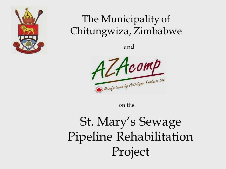 The Municipality of Chitungwiza, Zimbabwe St. Mary's Sewage Pipeline Rehabilitation Project and on the