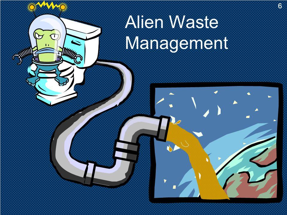 6 Alien Waste Management 6