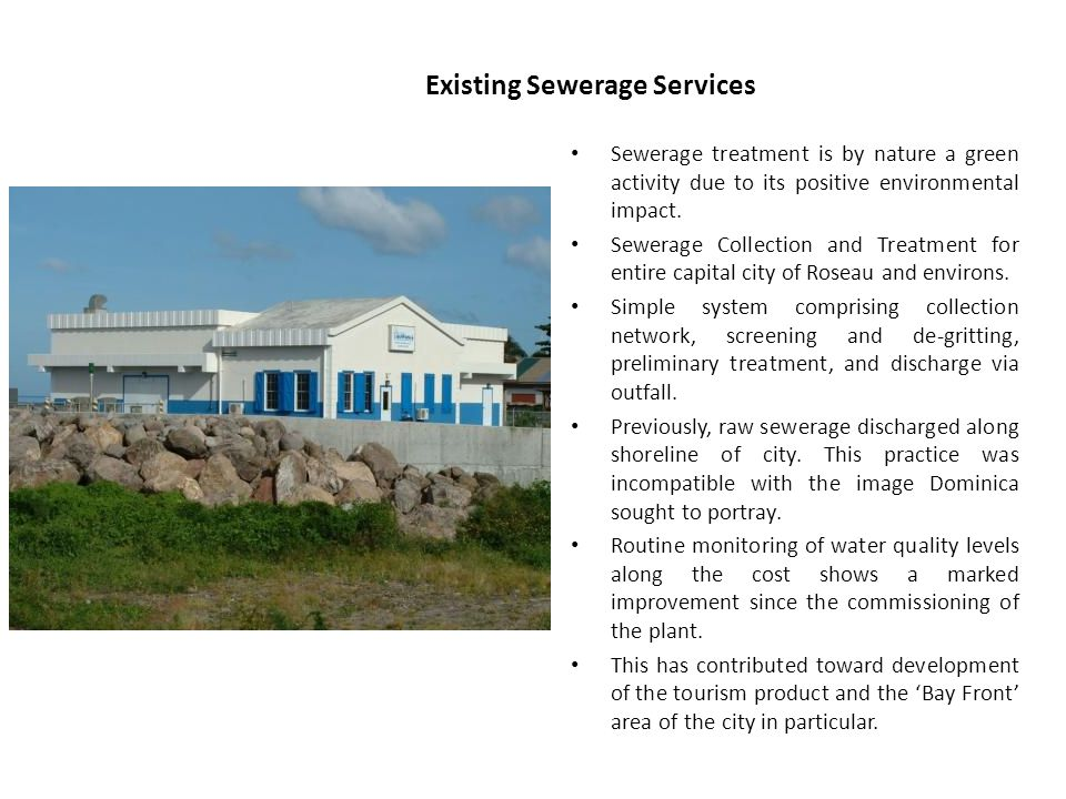 Portsmouth Sewerage System Portsmouth is the second town with much potential for eco-tourism.