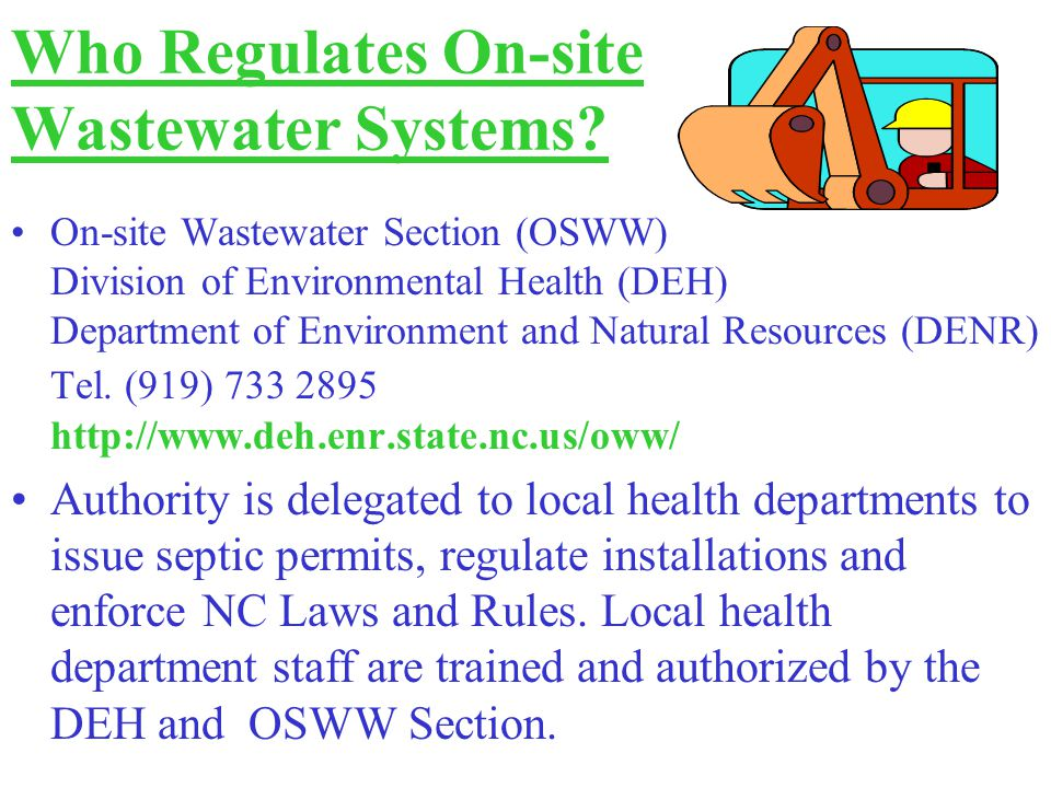 On-site Wastewater Section (OSWW) Division of Environmental Health (DEH) Department of Environment and Natural Resources (DENR) Tel.