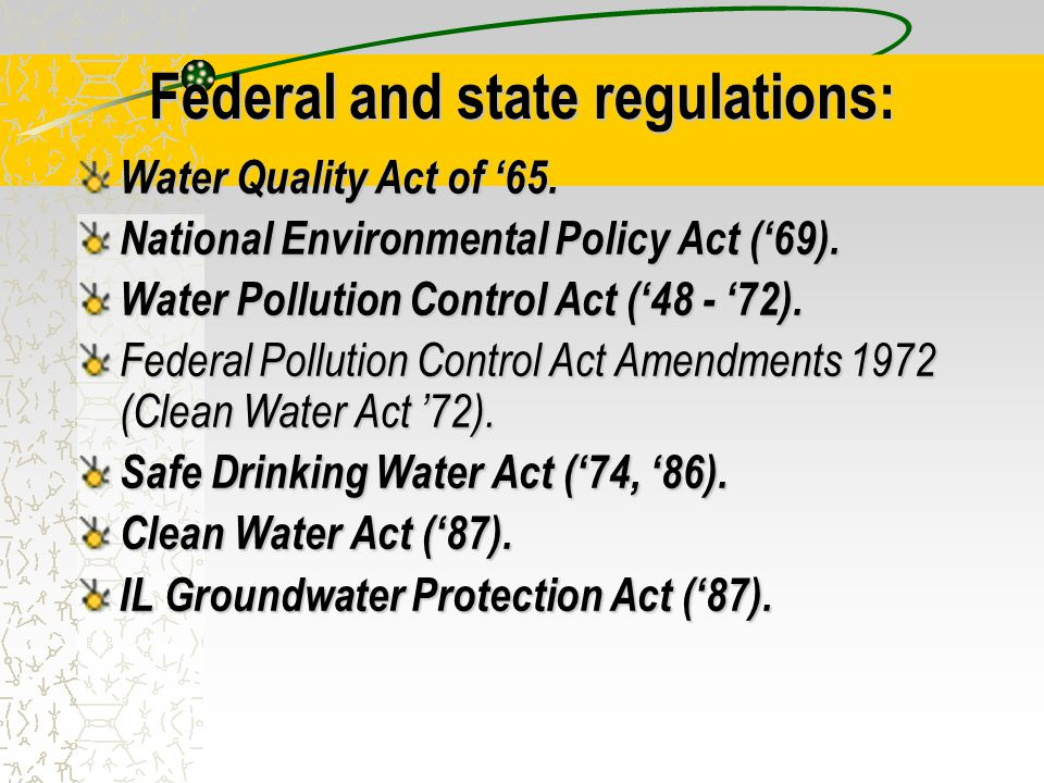 Federal and state regulations: Water Quality Act of '65.