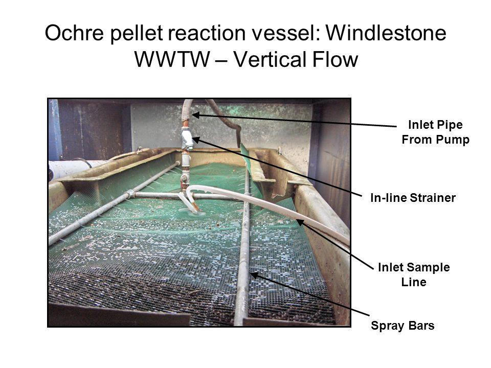 Ochre pellet reaction vessel: Windlestone WWTW – Vertical Flow Inlet Pipe From Pump In-line Strainer Spray Bars Inlet Sample Line