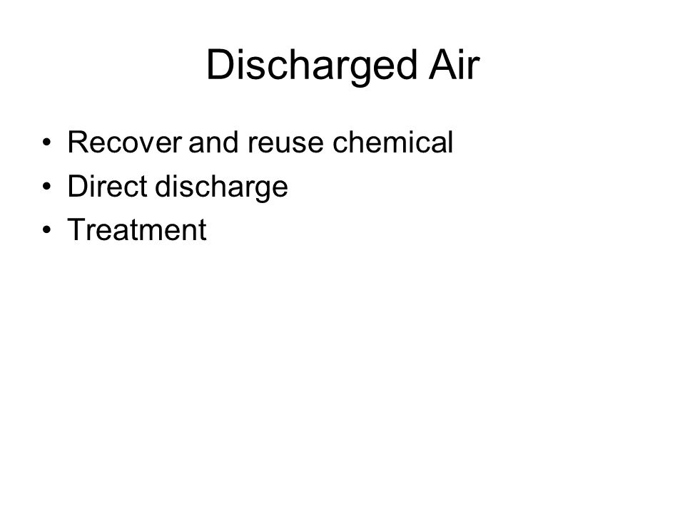 Discharged Air Recover and reuse chemical Direct discharge Treatment