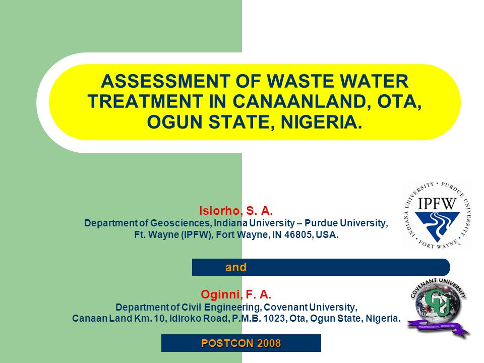 ASSESSMENT OF WASTE WATER TREATMENT IN CANAANLAND, OTA, OGUN STATE, NIGERIA.