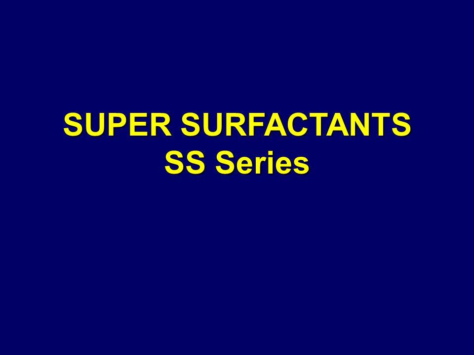 SUPER SURFACTANTS SS Series