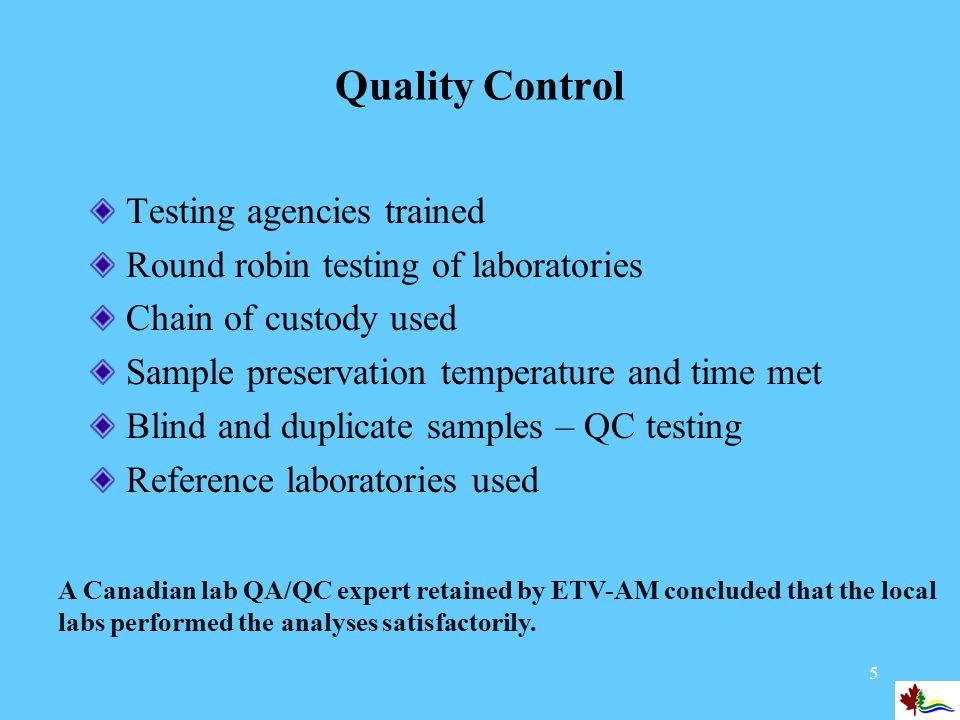 6 Third Party Verification CHECKLIST: Performance Claim and Supporting Information Operating principles of the technology are described and have a sound scientific basis The parties involved in the project are technically qualified and independent of each other – this applies to the proponent, the test agency, the analytical laboratory and the verification entity.
