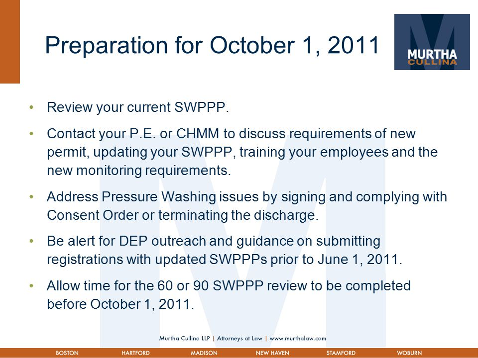 Preparation for October 1, 2011 Review your current SWPPP.