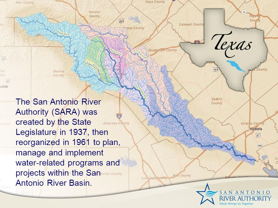 Vision: Leaders in Watershed Solutions Mission: Sustain and Enrich Life in the San Antonio River Watershed