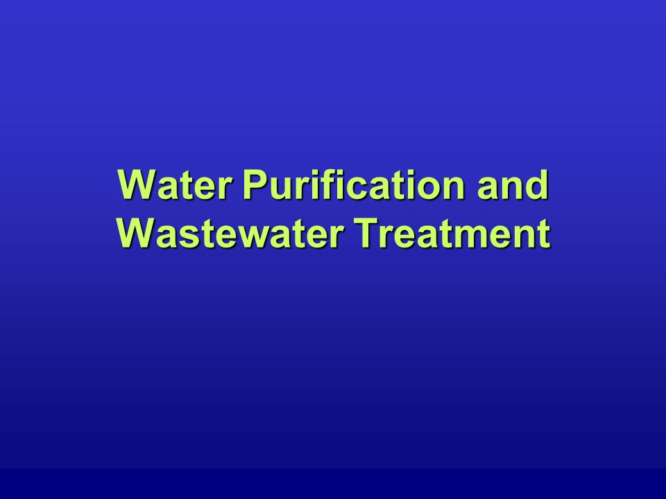 Wastewater Treatment Conventional Sewage TreatmentConventional Sewage Treatment –Processes CollectionCollection –Sewers CombinedCombined SeparateSeparate