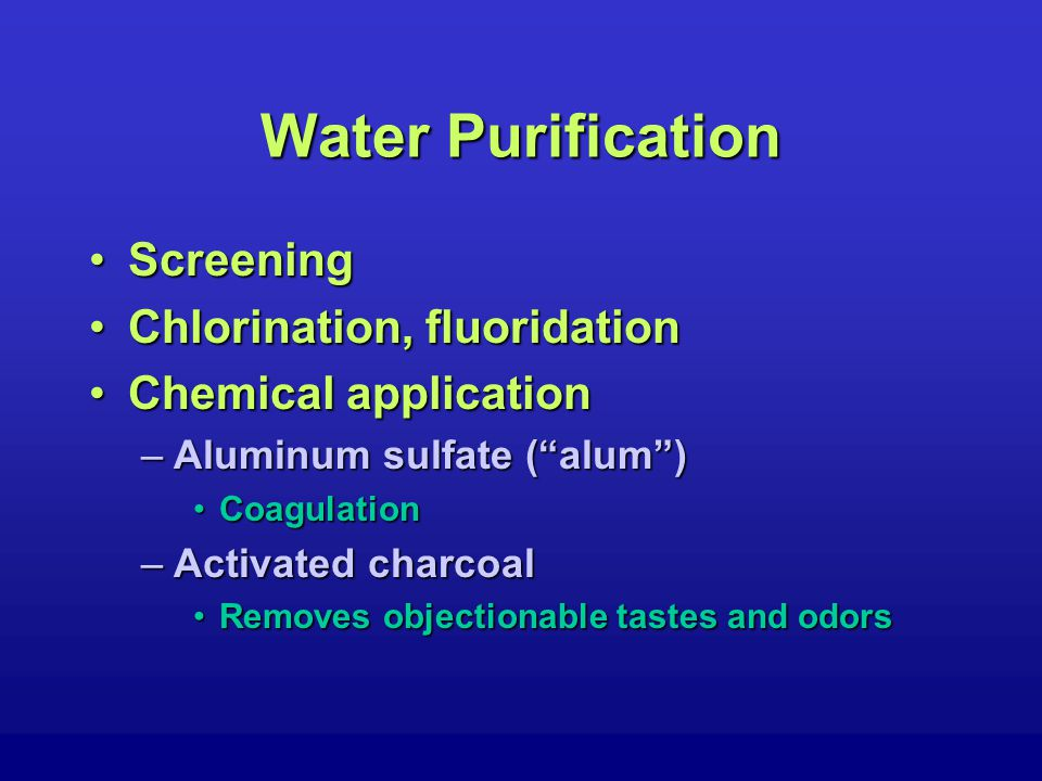 Water Purification Mixing BasinsMixing Basins –Alum chemically reacts to form floc Gelatinous particlesGelatinous particles –Water in mixing basins is stirred Promotes collisions betwen floc particlesPromotes collisions betwen floc particles –Floc particles grow in size Entrain bacteria and sedimentEntrain bacteria and sediment