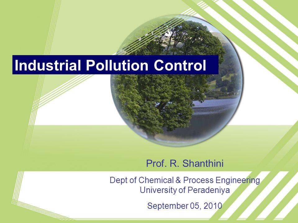 Industrial Pollution Control Prof. R.