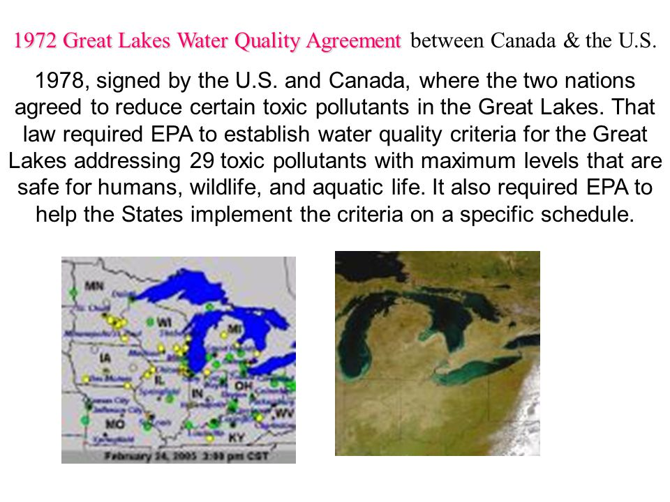 1972 Great Lakes Water Quality Agreement 1972 Great Lakes Water Quality Agreement between Canada & the U.S.