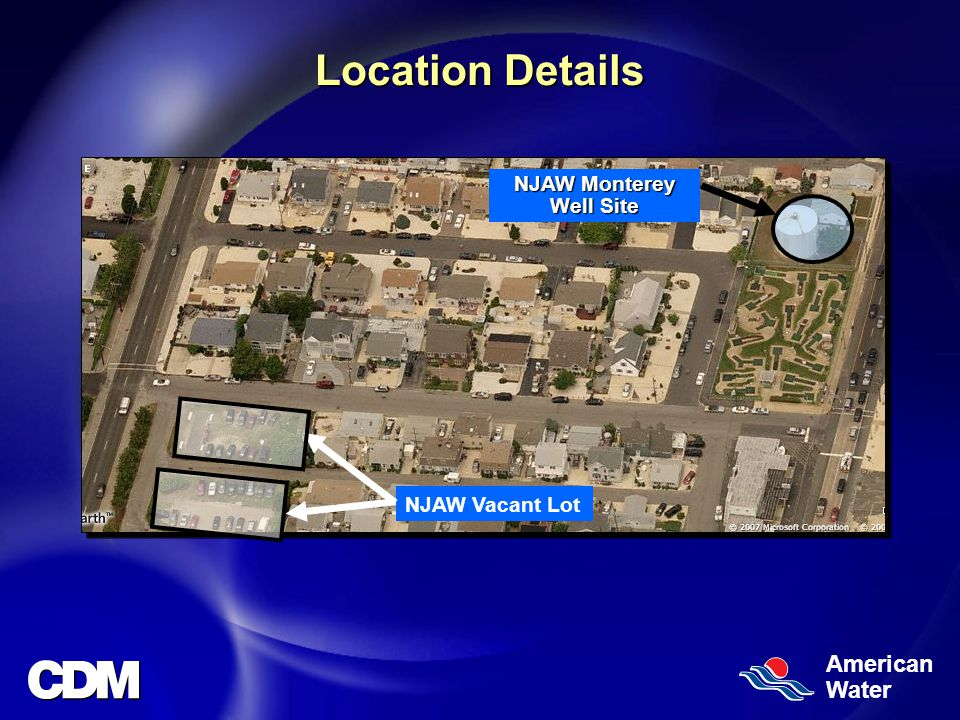 American Water Location Details NJAW Monterey Well Site NJAW Vacant Lot