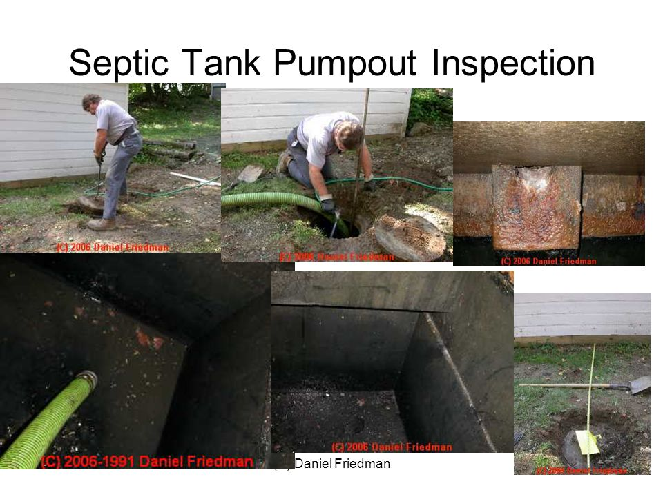 (C) Daniel Friedman64 Septic Tank Pumpout Inspection