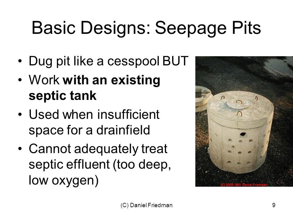 (C) Daniel Friedman70 Don't Flush Grease, garbage, sanitary napkins, baby wipes, toys, cat litter, condoms Solvents, paints, chemicals, drugs Additives and magic septic restorers, potions Cats