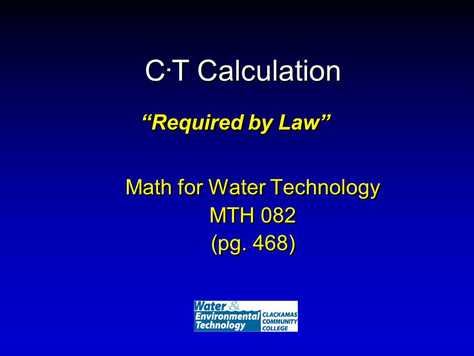 C. T Calculation Math for Water Technology MTH 082 (pg.