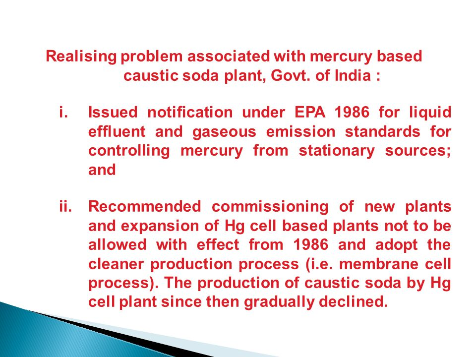 Realising problem associated with mercury based caustic soda plant, Govt.