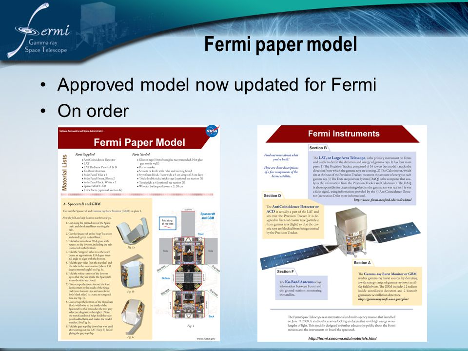 Fermi paper model Approved model now updated for Fermi On order
